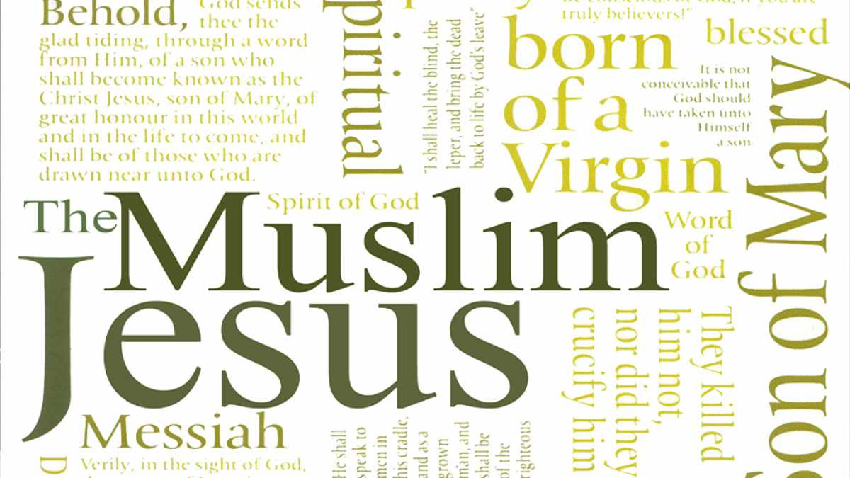 Jesus in the quran and in islam