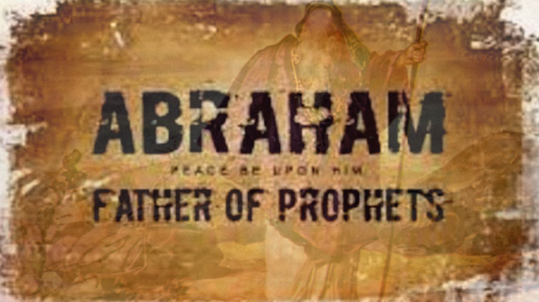Prophet Ibrahim Father Of The Prophets Islamicity