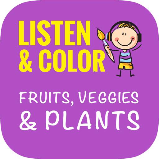 Listen & Color Fruits, Veggies & Plants